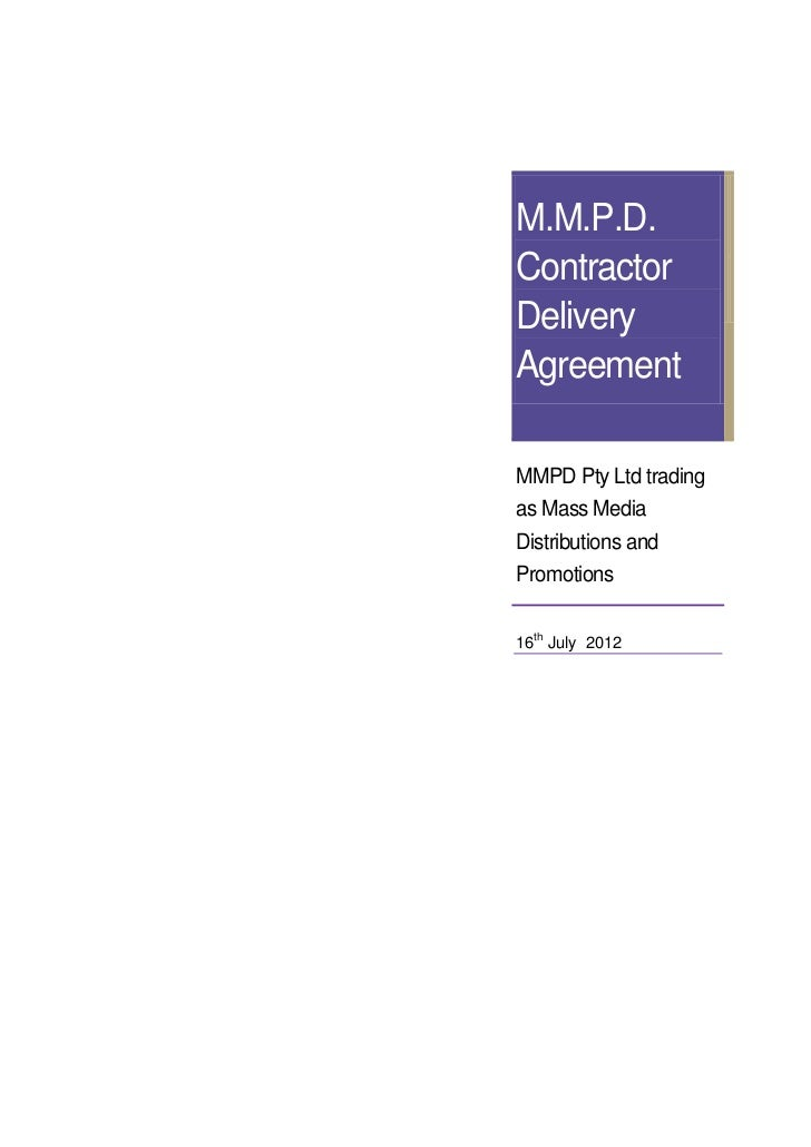M.M.P.D.ContractorDeliveryAgreementMMPD Pty Ltd tradingas Mass MediaDistributions andPromotions16th July 2012