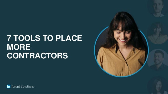 7 TOOLS TO PLACE MORE CONTRACTORS