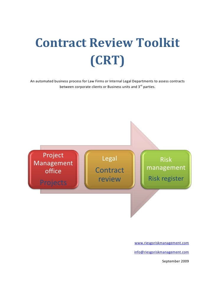 Contract Review Toolkit             (CRT) An automated business process for Law Firms or Internal Legal Departments to ass...