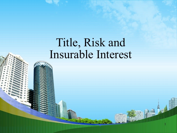 Title, Risk and  Insurable Interest