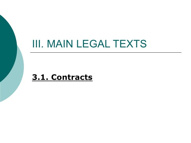 III. MAIN LEGAL TEXTS 3.1. Contracts