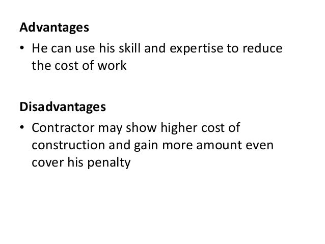 a description of a lump sum contract and the benefits it provides It will describe the major advantages and disadvantages of each method,  in  any lump sum project, the contractor agrees to build the structure for a defined   providing construction information to the architect during design can improve the .