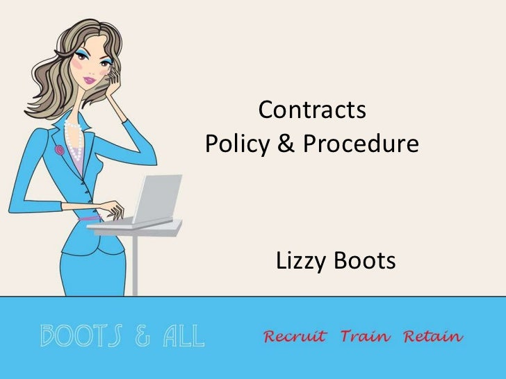 ContractsPolicy & Procedure<br />Lizzy Boots<br />