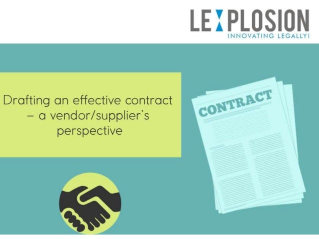 Drafting An Effective Contract  A VendorSupplierS Perspective
