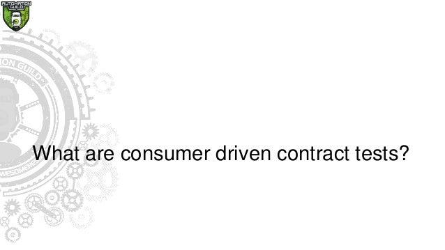 What are consumer driven contract tests?