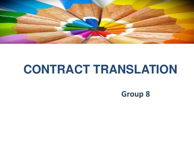 CONTRACT TRANSLATION Group 8