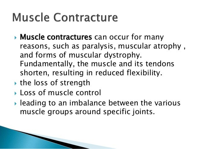 contracture management, Skeleton