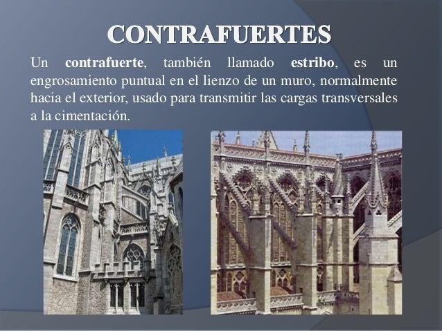 Contrafuertes goticos for Arte arquitectura definicion