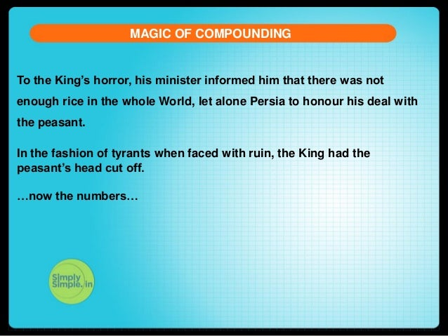 MAGIC OF COMPOUNDING  To the King's horror, his minister informed him that there was not enough rice in the whole World, l...