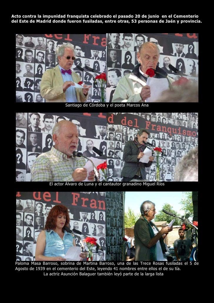 Acto contra la impunidad franquista celebrado el pasado 20 de junio en el Cementerio del Este de Madrid donde fueron fusil...