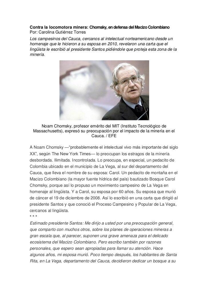 Contra la locomotora minera: Chomsky, en defensa del Macizo ColombianoPor: Carolina Gutiérrez TorresLos campesinos del Cau...