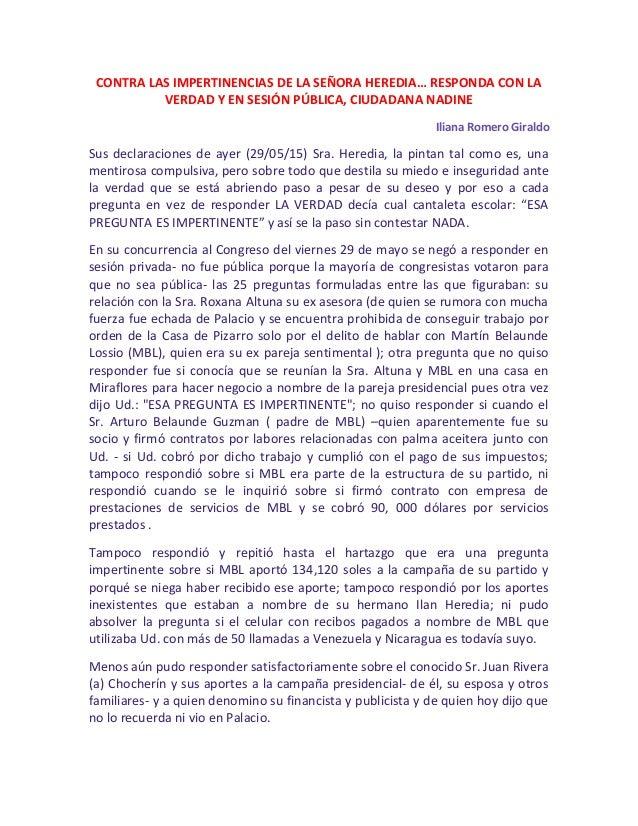 CONTRA LAS IMPERTINENCIAS DE LA SEÑORA HEREDIA… RESPONDA CON LA VERDAD Y EN SESIÓN PÚBLICA, CIUDADANA NADINE Iliana Romero...