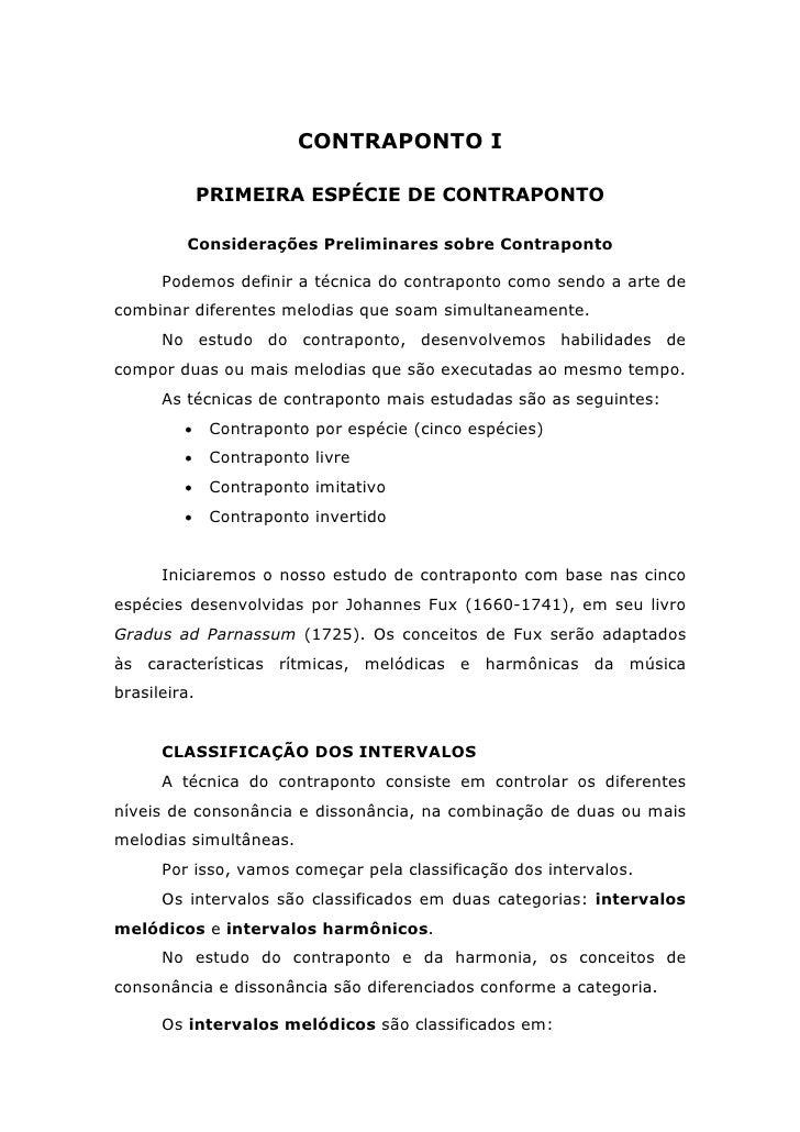 CONTRAPONTO I              PRIMEIRA ESPÉCIE DE CONTRAPONTO          Considerações Preliminares sobre Contraponto      Pode...