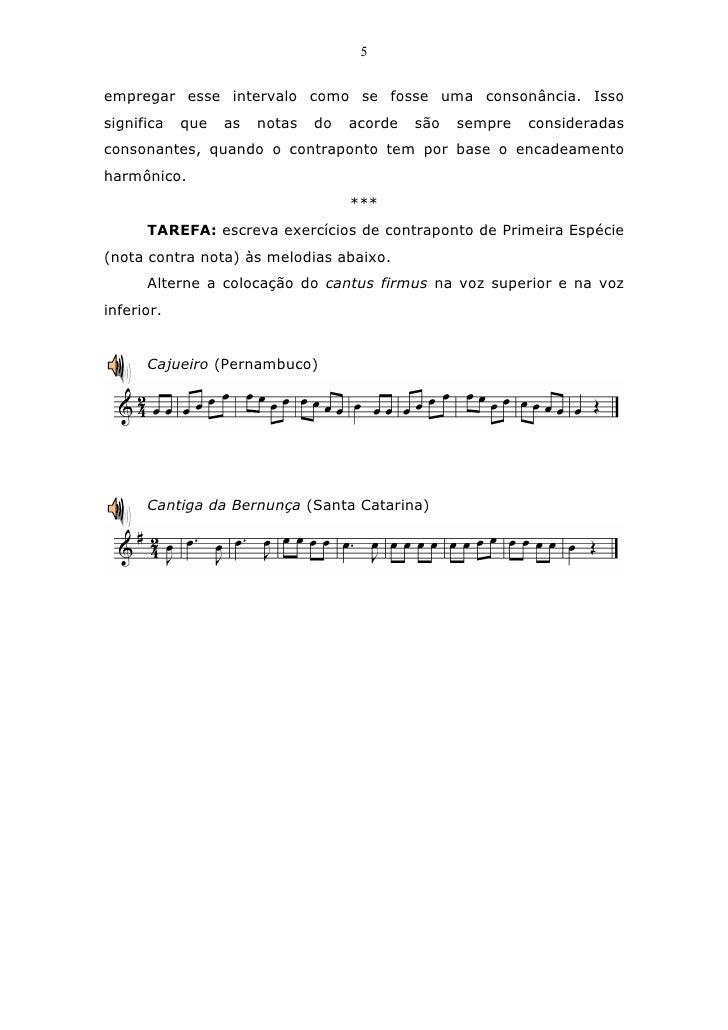 5empregar esse intervalo como se fosse uma consonância. Issosignifica   que   as   notas   do   acorde   são   sempre   co...