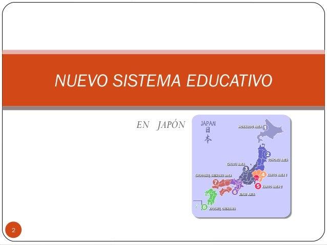 EN JAPÓN NUEVO SISTEMA EDUCATIVO 2