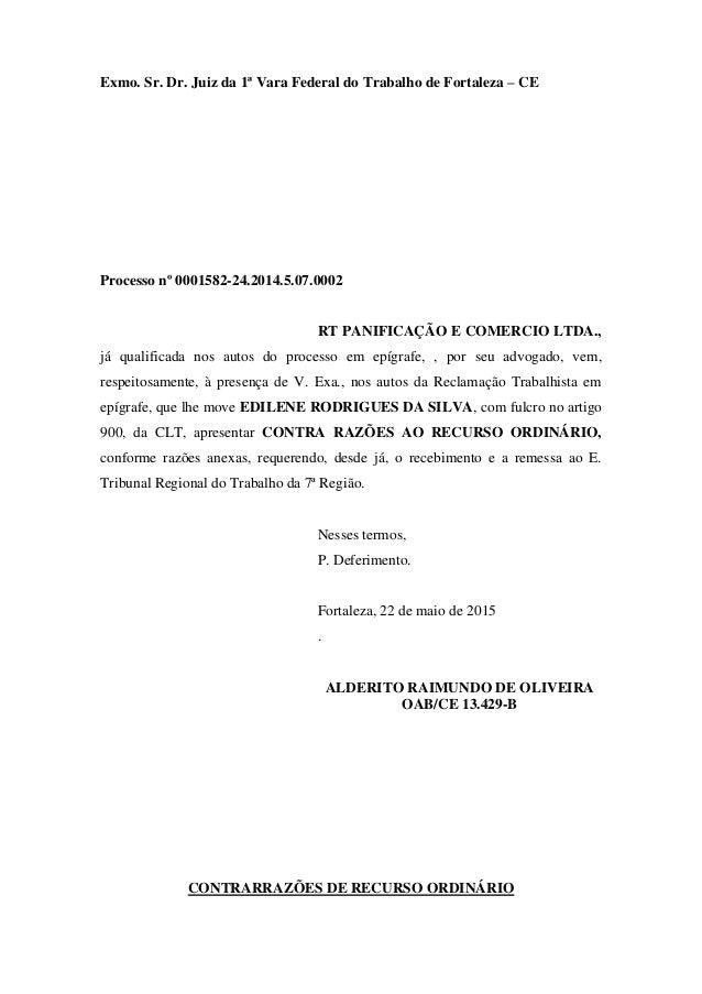 Exmo. Sr. Dr. Juiz da 1ª Vara Federal do Trabalho de Fortaleza – CE Processo nº 0001582-24.2014.5.07.0002 RT PANIFICAÇÃO E...