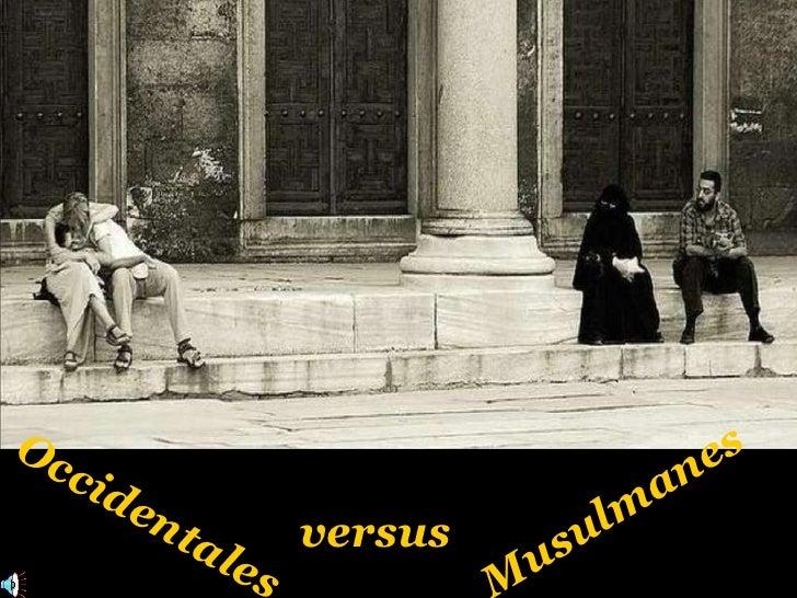 versus Occidentales Musulmanes