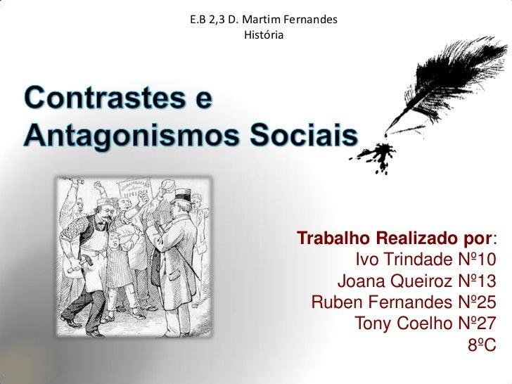E.B 2,3 D. Martim Fernandes           História                   Trabalho Realizado por:                          Ivo Trin...