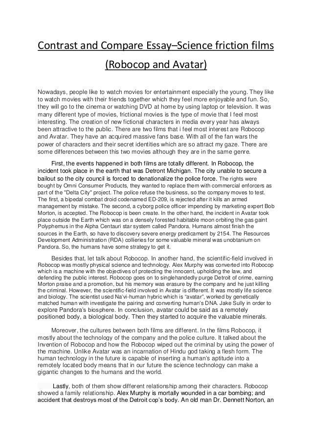 contrast essay robocop and avatar   2 contrast and compare essay science