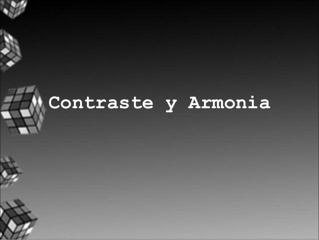 Contraste y Armonia