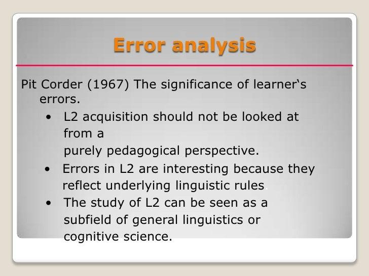 contrastive analysis vs errors analysis Contrastive analysis, error analysis, interlanguage contrastive analysis, error analysis, interlanguage contrastive analysis, structuralist linguistics and.