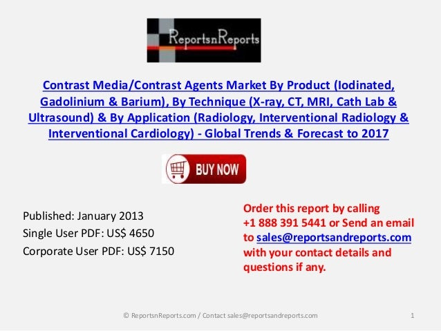 Contrast Media/Contrast Agents Market By Product (Iodinated, Gadolinium & Barium), By Technique (X-ray, CT, MRI, Cath Lab ...