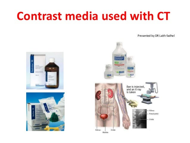 Contrast media used with ct