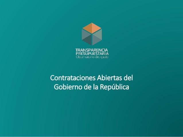 Contrataciones Abiertas del Gobierno de la República