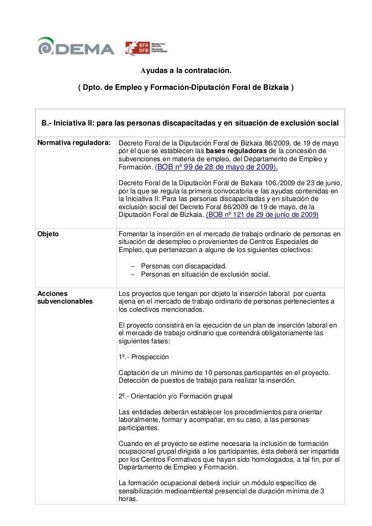 Ayudas a la contratación.           ( Dpto. de Empleo y Formación-Diputación Foral de Bizkaia ) B.- Iniciativa II: para la...