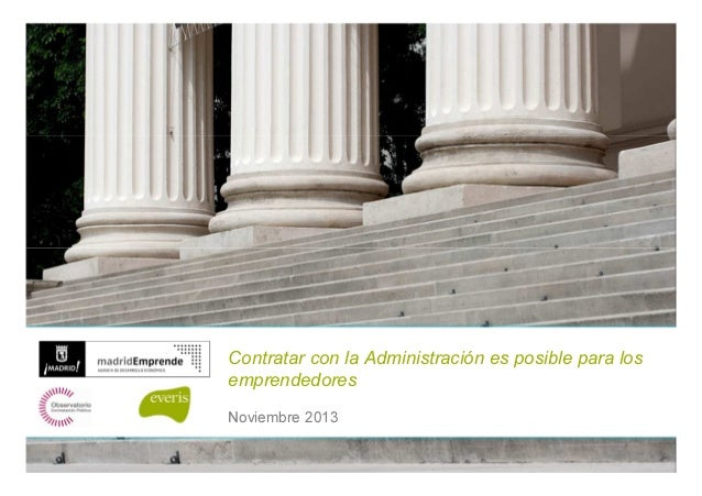 Contratar con la Administración es posible para los emprendedores Noviembre 2013 1