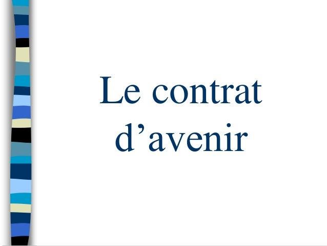 Le contrat d'avenir