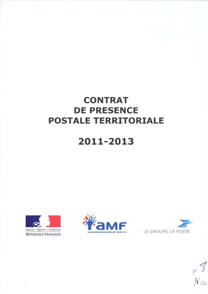 CONTRAT                       DE PRESENCE                   POSTALE TERRITORIALE                                 2011-2013...
