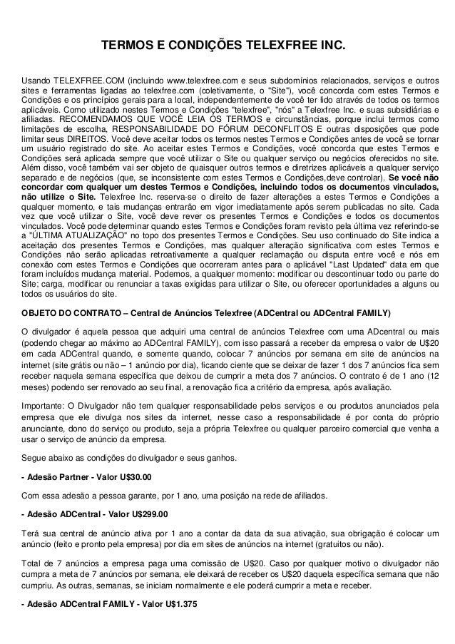 TERMOS E CONDIÇÕES TELEXFREE INC.Usando TELEXFREE.COM (incluindo www.telexfree.com e seus subdomínios relacionados, serviç...