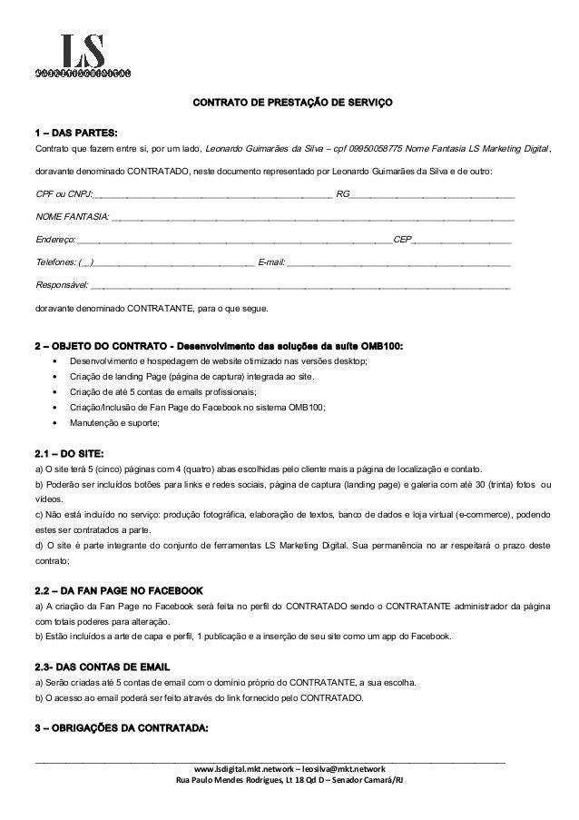 CONTRATO DE PRESTAÇÃO DE SERVIÇO 1 – DAS PARTES: Contrato que fazem entre si, por um lado, Leonardo Guimarães da Silva – c...