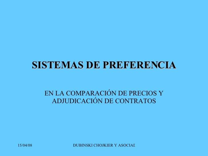 SISTEMAS DE PREFERENCIA EN LA COMPARACIÓN DE PRECIOS Y ADJUDICACIÓN DE CONTRATOS