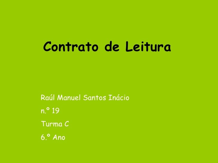 Contrato de Leitura Raúl Manuel Santos Inácio n.º 19 Turma C 6.º Ano