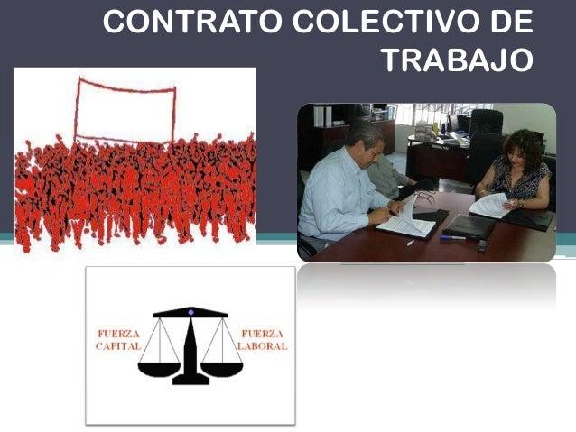 Contrato colectivo de trabajo Contrato trabajo