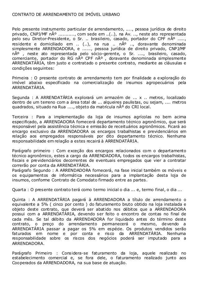 CONTRATO DE ARRENDAMENTO DE IMÓVEL URBANO Pelo presente instrumento particular de arrendamento, ...., pessoa jurídica de d...