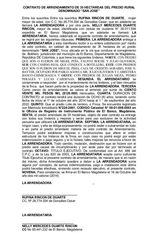 """CONTRATO DE ARRENDAMIENTO DE 35 HECTAREAS DEL PREDIO RURAL  DENOMINADO """"SAN JOSE""""  Entre los suscritos Entre los suscritos..."""