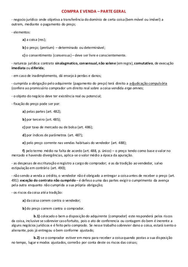 COMPRA E VENDA – PARTE GERAL  - negocio jurídico onde objetiva a transferência do domínio de certa coisa (bem móvel ou imó...