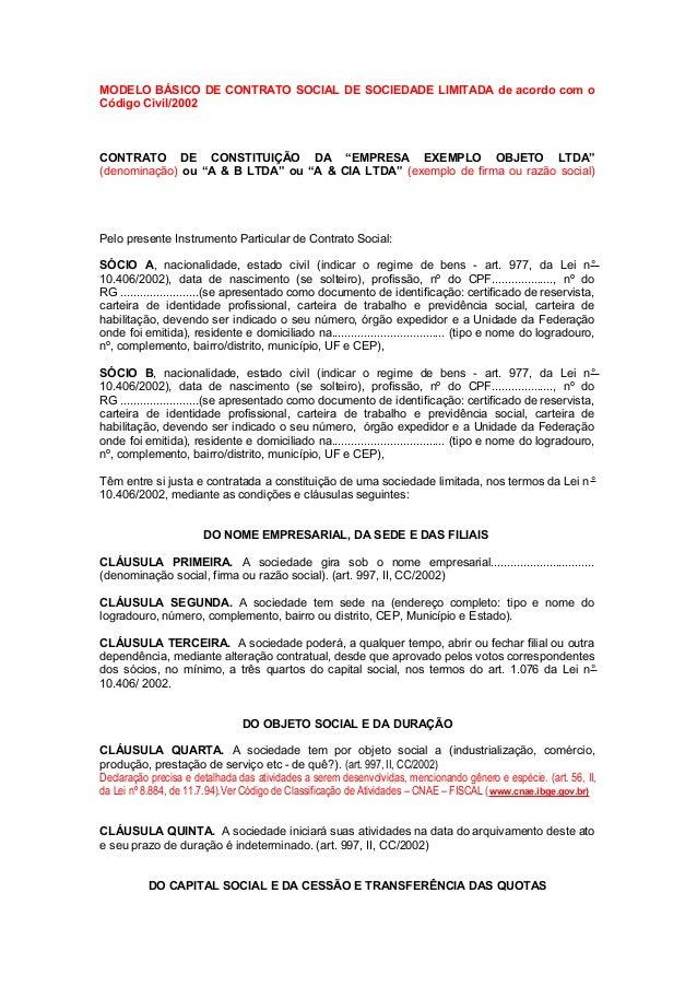 """MODELO BÁSICO DE CONTRATO SOCIAL DE SOCIEDADE LIMITADA de acordo com o Código Civil/2002 CONTRATO DE CONSTITUIÇÃO DA """"EMPR..."""