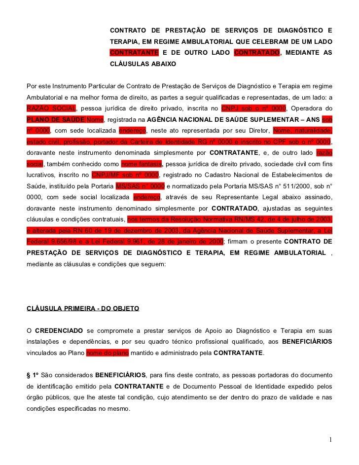 CONTRATO DE PRESTAÇÃO DE SERVIÇOS DE DIAGNÓSTICO E                            TERAPIA, EM REGIME AMBULATORIAL QUE CELEBRAM...