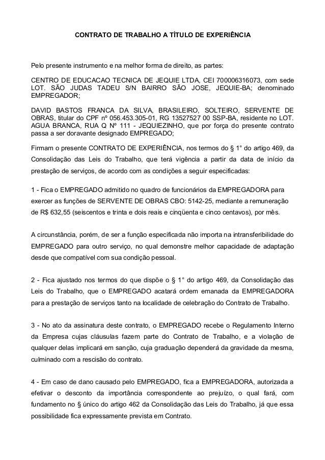 CONTRATO DE TRABALHO A TÍTULO DE EXPERIÊNCIA Pelo presente instrumento e na melhor forma de direito, as partes: CENTRO DE ...