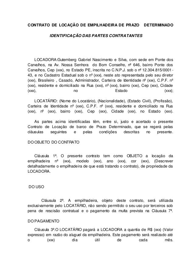 CONTRATO DE LOCAÇÃO DE EMPILHADEIRA DE PRAZO DETERMINADO  IDENTIFICAÇÃO DAS PARTES CONTRATANTES  LOCADORA:Gutemberg Gabrie...