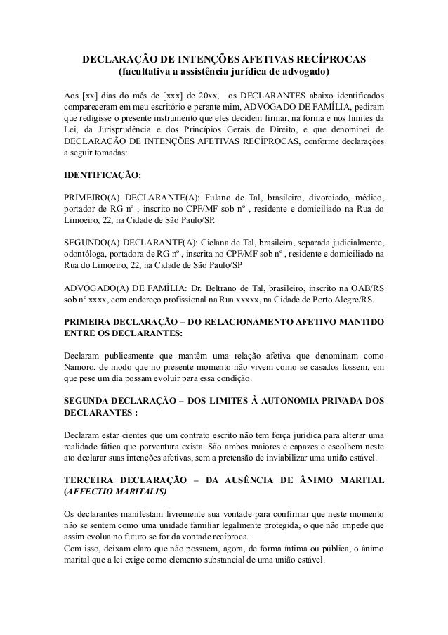 DECLARAÇÃO DE INTENÇÕES AFETIVAS RECÍPROCAS (facultativa a assistência jurídica de advogado) Aos [xx] dias do mês de [xxx]...