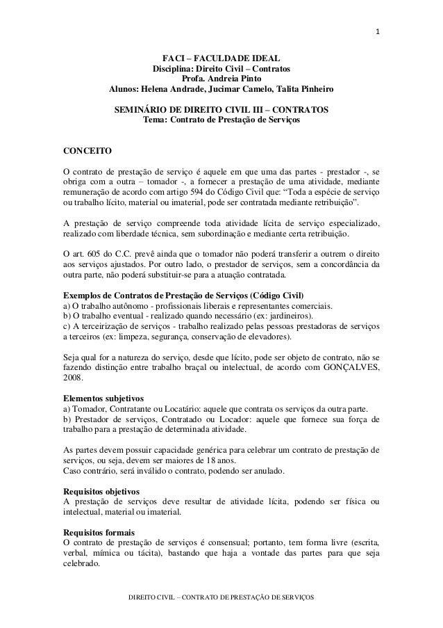 1 DIREITO CIVIL – CONTRATO DE PRESTAÇÃO DE SERVIÇOS FACI – FACULDADE IDEAL Disciplina: Direito Civil – Contratos Profa. An...