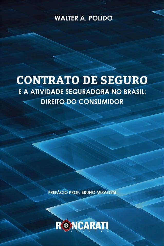 Contrato de seguro e atividade seguradora no Brasil: direitos do consumidor