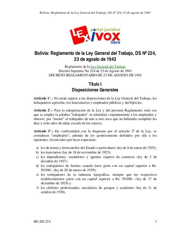 Bolivia: Reglamento de la Ley General del Trabajo, DS Nº 224, 23 de agosto de 1943 Reglamento de la Ley General del Trabaj...