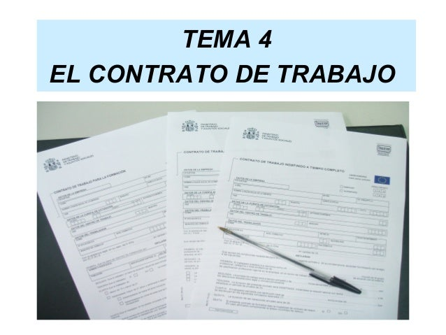 TEMA 4EL CONTRATO DE TRABAJO