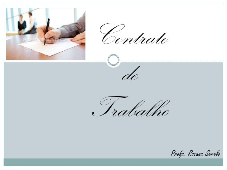 Contrato  deTrabalho           Profa. Rosana Serelo